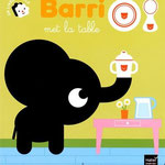 BARRI met la table - conception, illustrations, textes marc clamens - collection BARRI  - editions HATIER 2015