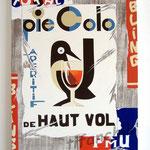 """75 """"Pie Colo"""" acrylique/toile 80x60cm 2009 600€"""