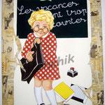"""32 """"Les vacances sont trop courtes"""" acrylique et collage/toile 80x60cm 2005 vendu"""