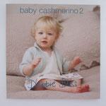 Baby Cashmerino 2 / 11,50 Euro