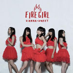 DIANNA☆SWEET - FIRE GIRL