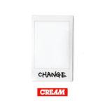 CREAM - CHANGE