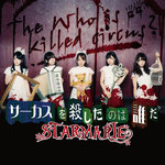 Starmarie - The Who is killed Circus