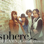 sphere - Dreams, Count Down!