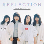 Tokyo Girls' Style - Reflection