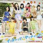 SUPER☆GiRLS - Itchatte Yatchatte