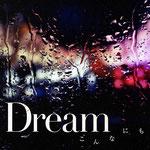 Dream - Konnanimo