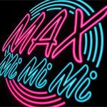 MAX - Mi Mi Mi