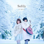 Softly - Kimigaii