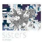 SCANDAL - Sisters