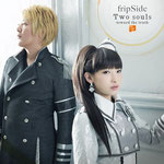 fripSide - Two souls -toward the truth-