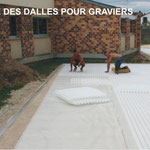Pose des dalles pour graviers
