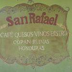Sign out side Cafe San Rafael - Copan Ruinas, Copan, Honduras