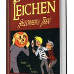 LAHN-LEICHEN - Halloween & Teen - Anthologie zu einer Krimiausschreibung - von Sabine Dreyer - ISBN: 9783842300354