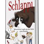 SCHLAPPI - Geschichten vom Autor: Heinz Engler (gestorben) - Veröffentlichung Januar 2013