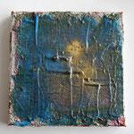 """""""Wer war nochmal van Gogh?"""", 2013, Acrylpaste, Pigmente auf Leinwand, 15 x 15 cm"""