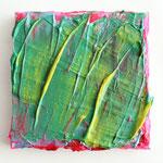 o.T., 2014, Acrylpaste, Pigmente auf Leinwand, 15 x 15 cm
