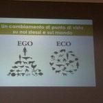 Ego_Eco, diapositiva di Macella Danon Giornate di Natura & Psiche 2016