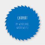Carport in Waddeweitz/Wendland, Zimmerei 862 GmbH