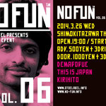 OTOE LABEL presents「NO FUN vol6」2014年3月26日