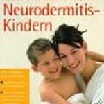 Rat und Hilfe für Mütter von Neurodermitis-Kindern Original-Ausgabe Herbig Verlag