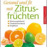 Gesund und fit mit Zitrusfrüchten Originalausgabe Herbig Verlag