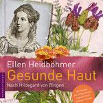 Gesunde Haut nach Hildegard von Bingen Originalausgabe nymphenburger