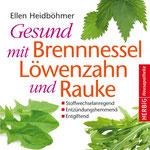 Gesund mit Brennnessel Löwenzahn und Rauke Softcover-Ausgabe Kopp Verlag
