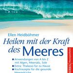 Heilen mit der Kraft des Meeres Original-Ausgabe Herbig Verlag