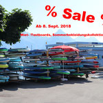 Ab 08.09.2018 reduzierte Preise auf Miet- /Testboards und Paddels, Sommerbekleidung etc.