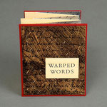 Warped Words (2002) letterpress, intaglio and paste paint, edition of ten, 4 x 3.5 inches, multiple public and private collections