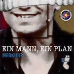 Merkur 3 - Ein Mann, ein Plan