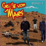 Merkur 3 - Grüße vom Mars