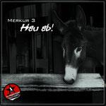 Merkur 3 - Hau ab!