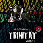 Merkur 3 - Trinität
