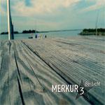 Merkur 3 - Bei Licht
