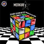 Merkur 3 - Ich wär' so gern wie ich, wenn ich ICH wär'