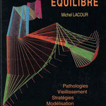 Michel Lacour - Pathologies, Vieilliessement, Stratégies, Modélisation