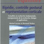 Michel Lacour et Bernard Weber - Bipédie, contrôle postural et représentation corticale