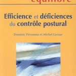 Dominic Pérennou et Michel Lacour - Efficience et défficiences du côntrole postural