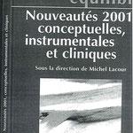 Michel Lacour - Nouveautés 2001 conceptuelles, instrumentales et cliniques