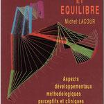 Michel Lacour - Aspects développementaux méthodologiques perceptifs et cliniques