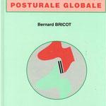 Bernard Bricot - La repprogrammation posturale globale