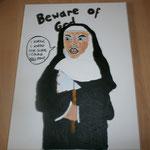 """Beware of God"" (2014) 40x30 (Acryl und Permanentmarker / Leinwand)"