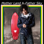 勝詩「Mother Land & Father Sky」