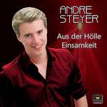 Aus der Hölle Einsamkeit - Andre Steyer