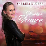 Tausend Tränen - Sabrina Klüber