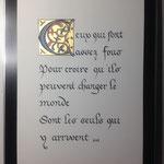Phrase inspirée d'Henri Dunand, fondateur de la Croix Rouge. Sur papier, feuille d'or, 18X23 env., création MSY2018