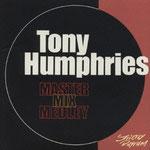 Tonny Humphriesのベスト盤! ハウスで今でも聴ける名曲揃い!