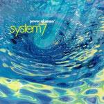 僕的には結構好きだった。元「ゴング」のスティーブ・ヒレッジの「System7」の「Power of 7」これは割と明るくてPOPかな。